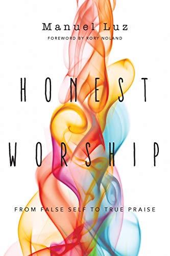 Honest Worship By Manuel Luz