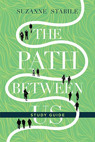 The Path Between Us Study Guide By Suzanne Stabile