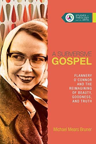 A Subversive Gospel By Michael Mears Bruner