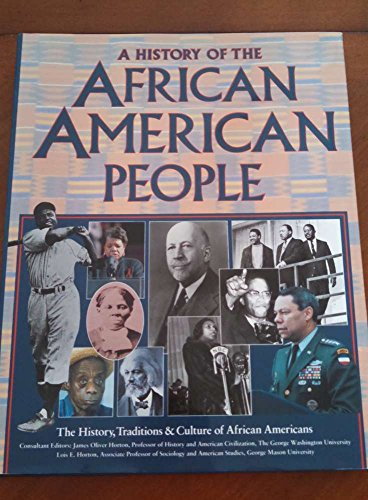 History of the African American People By James Horton