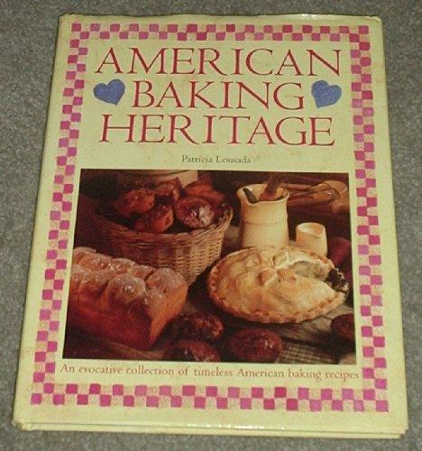 American Baking Heritage By Patricia Lousada