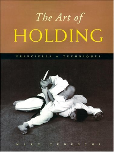 The Art of Holding By Marc Tedeschi