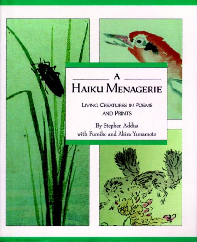 Haiku Menagerie By Stephen Addiss