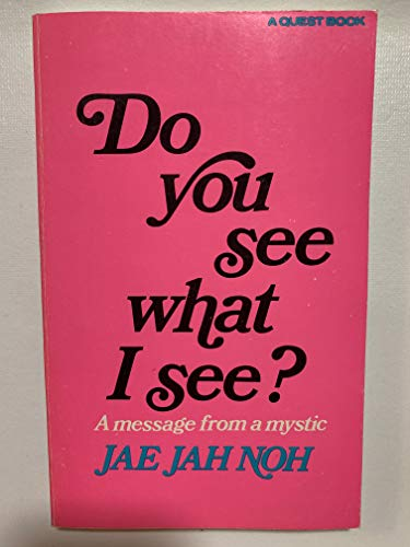 Do You See What I See? By J.J. Noh