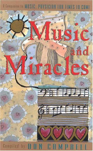 Music and Miracles By Don Campbell