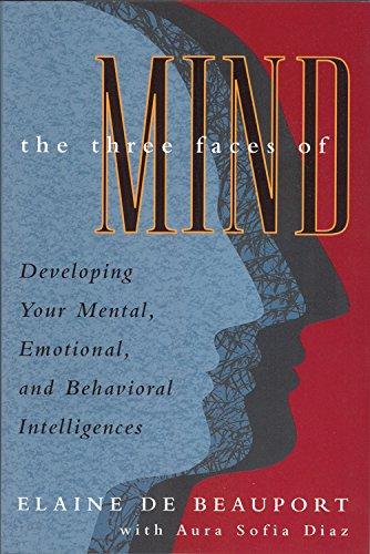 The Three Faces of Mind By Elaine De Beauport (Elaine De Beauport)