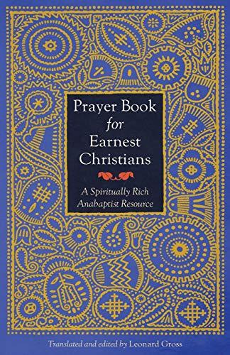 Prayer Book for Earnest Christians By Leonard Gross