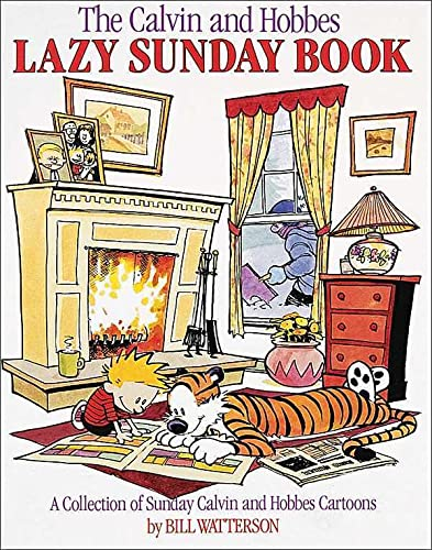 Calvin and Hobbes Lazy Sunday By Bill Watterson
