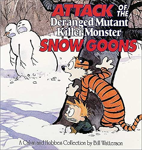 Attack of the Deranged Mutant Killer Monster Snow Goons By Bill Watterson