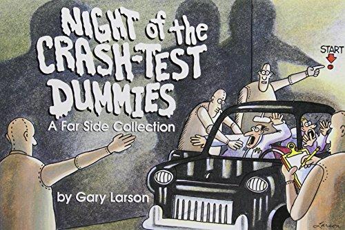 Night of the Crash-Test Dummies, Volume 11 By Gary Larson