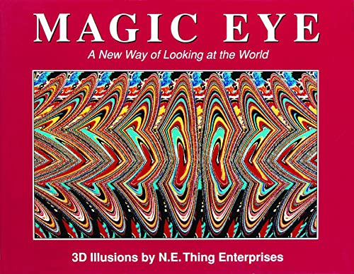 Magic Eye: A New Way of Looking at the World, 3D illusions By Cheri Smith