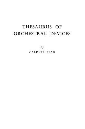 Thesaurus of Orchestral Devices By Gardner Read