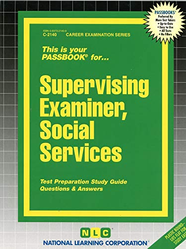Supervising Examiner, Social Services By National Learning Corporation