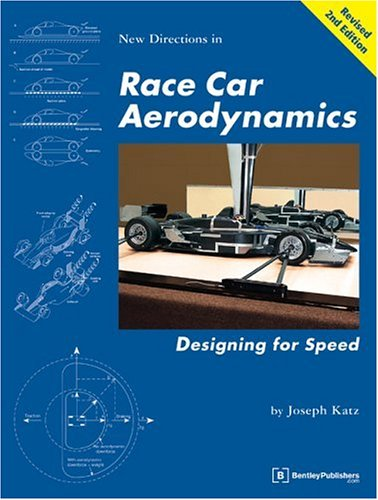 Race Car Aerodynamics: Designing for Speed (Technical including tuning & modifying) By Joseph Katz