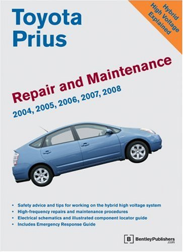 Toyota Prius Repair and Maintenance Manual By Bentley Publishers