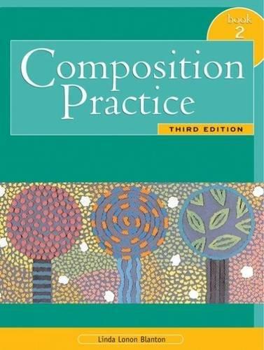 Composition Practice 2 By Linda Lonon Blanton