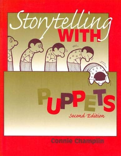 Storytelling with Puppets By Connie Champlin
