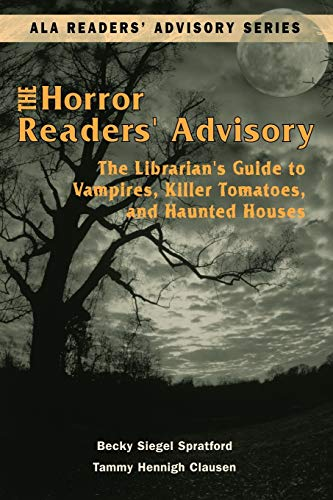 The Horror Readers' Advisory By Tammy Hennigh Clausen