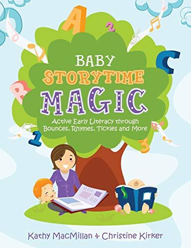 Baby Storytime Magic By Kathy MacMillan