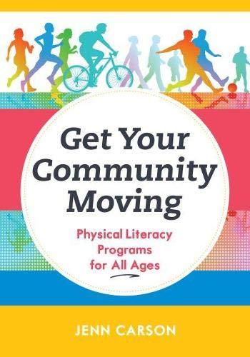 Get Your Community Moving By Jenn Carson