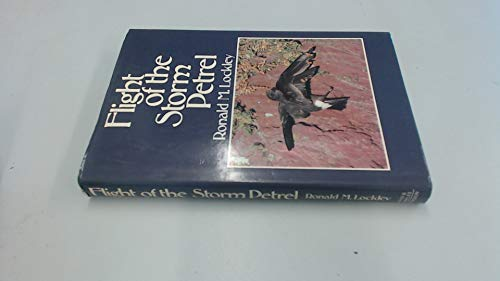 Flight of the Storm Petrel By Ronald M. Lockley