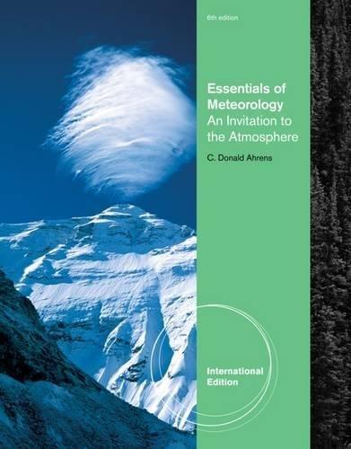 Essentials of Meteorology By C. Donald Ahrens (Modesto Junior College)