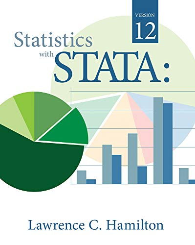 Statistics with STATA : Version 12 By Lawrence Hamilton