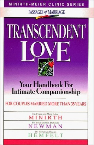 Renewing Love By Dr Frank B Minirth, PH.D.