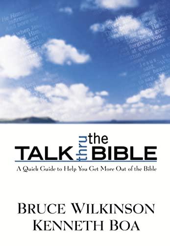 Talk Thru the Bible By Bruce Wilkinson
