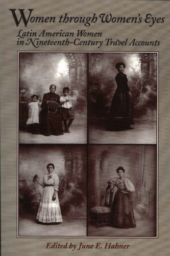 Women Through Women's Eyes By Edited by June E. Hahner