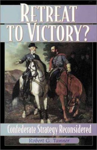 Retreat to Victory? By Robert G. Tanner