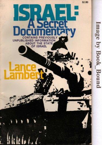 Israel a secret documentary By Lance Lambert