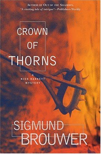 Crown of Thorns By Sigmund Brouwer