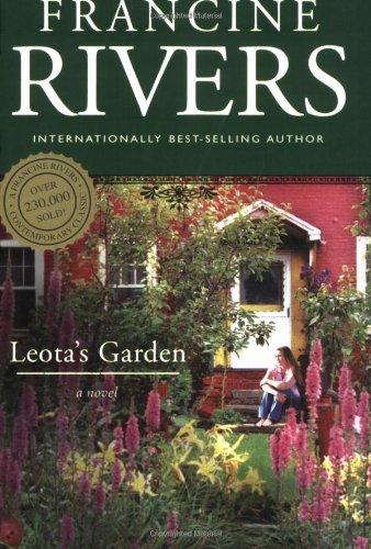 Leota's Garden By Francine Rivers