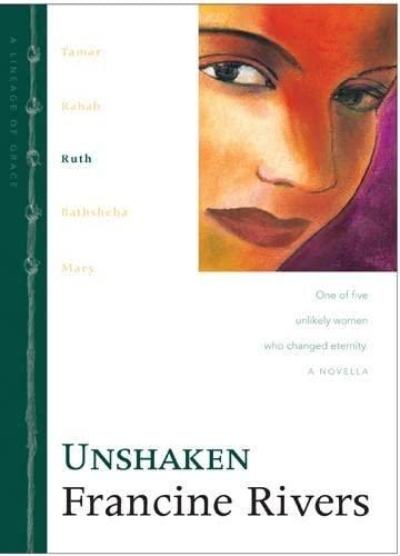 Unshaken By Francine Rivers