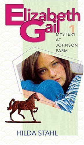 Mystery at Johnson Farm By Hilda Stahl