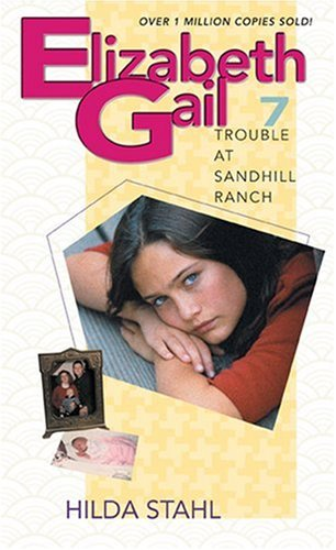Trouble at Sandhill Ranch By Hilda Stahl