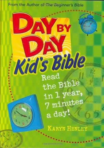 Day by Day Kid's Bible By Karyn Henley