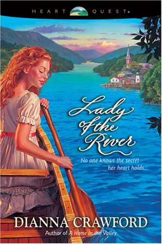 Lady of the River By Dianna Crawford
