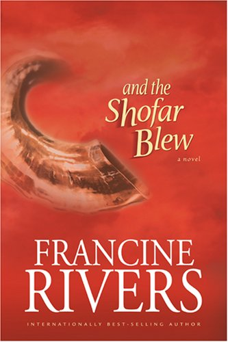 And the Shofar Blew (Moving Fiction)