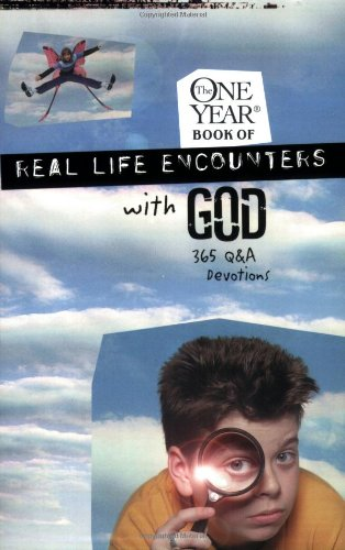 The One Year Real Life Encounters with God: 365 Q&A Devotions (One Year Books) Producer Child Evangelism Fellwshp