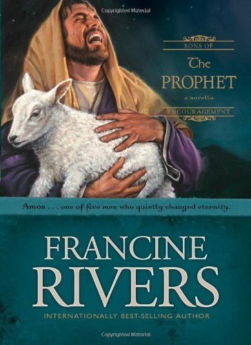 Prophet, The By Francine Rivers