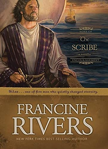Scribe, The By Francine Rivers