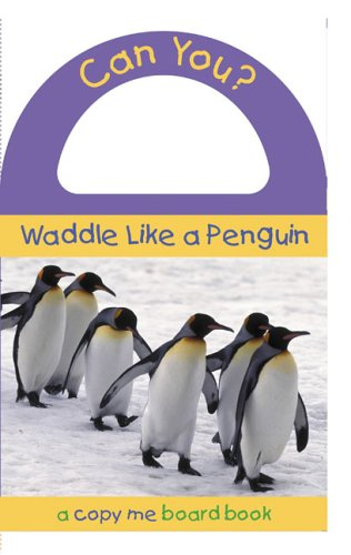 Can You? Waddle Like a Penguin By Price Stern Sloan Publishing