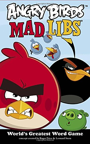 Angry Birds Mad Libs By Roger Price