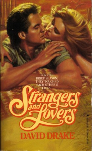 Strangers and Lovers By David Drake