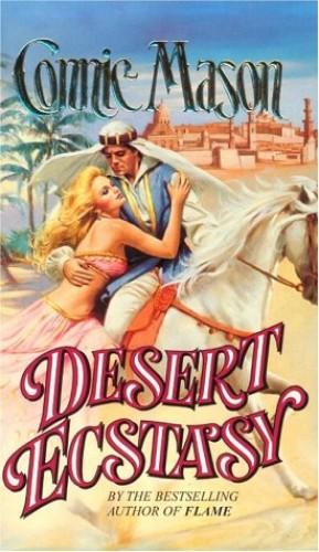Desert Ecstasy By Connie Mason