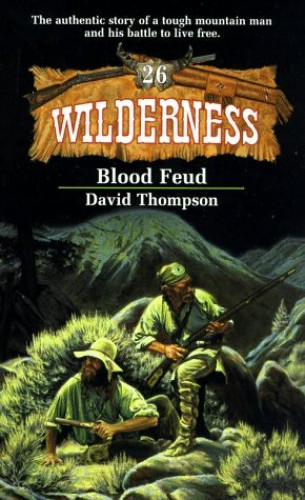 Blood Feud By David Thompson