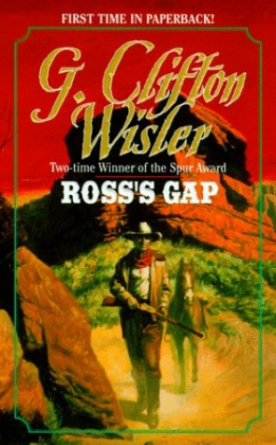 Ross's Gap By G.Clifton Wisler