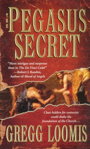 The Pegasus Secret By Gregg Loomis